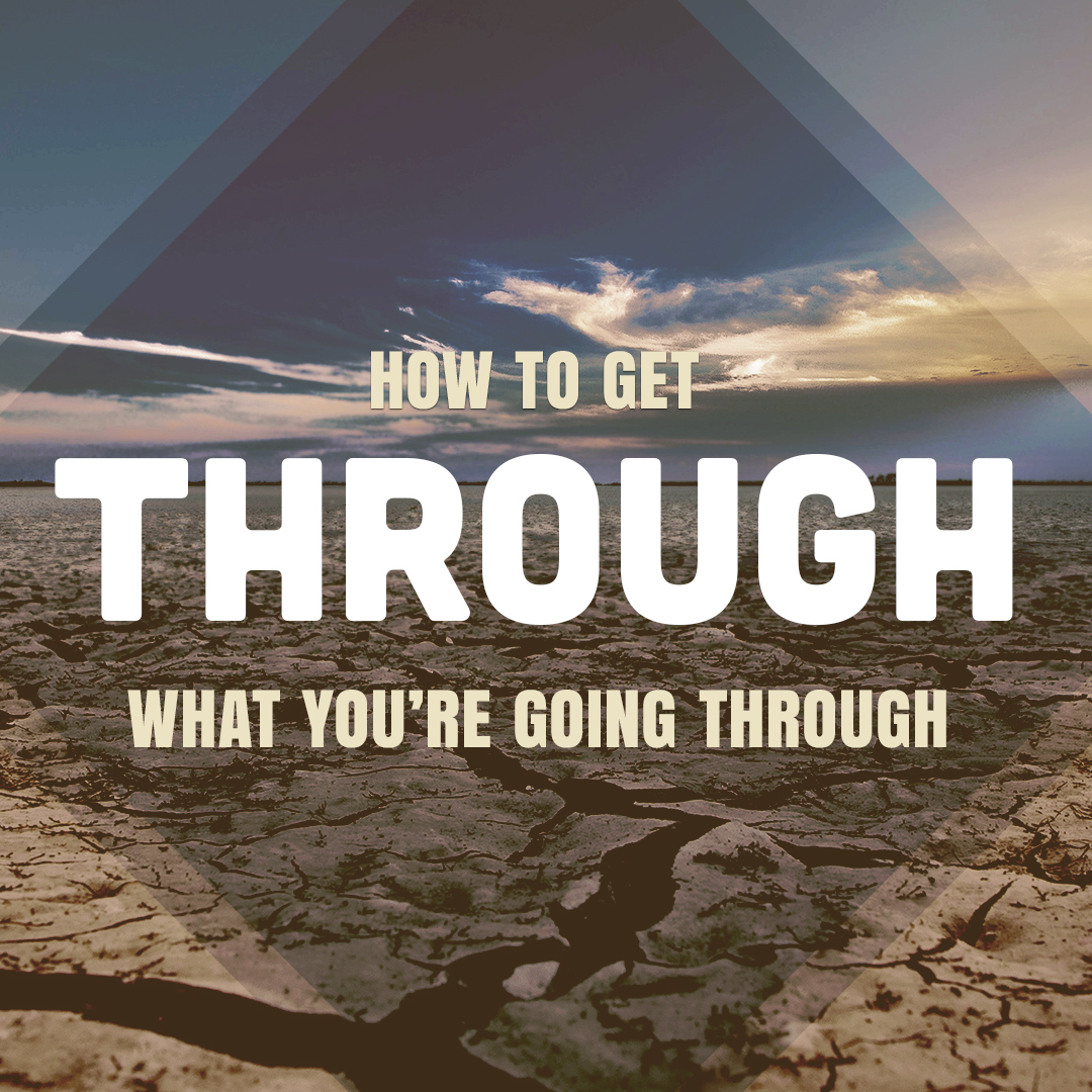 How To Get Through What You're Going Through Wk3 – Submit